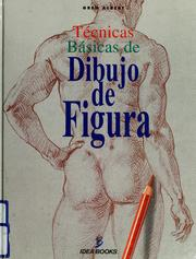 Cover of: Técnicas básicas de dibujo de figura by Greg Albert