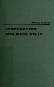 Cover of: Lymphocytes and mast cells | Margaret A. Kelsall