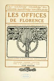 Cover of: Les Offices de Florence | Galleria degli Uffizi