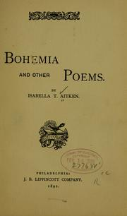 Cover of: Bohemia, and other poems by Aitken, Isabella T. Mrs