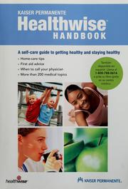 Cover of: Kaiser Permanente Healthwise handbook by Donald W. Kemper
