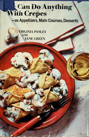 Cover of: You can do anything with crepes by Virginia Pasley