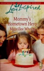Cover of: Mommy's hometown hero by Merrillee Whren