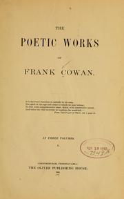 Cover of: The poetical works of Frank Cowan | Frank Cowan