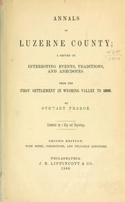 Annals of Luzerne County by Stewart Pearce