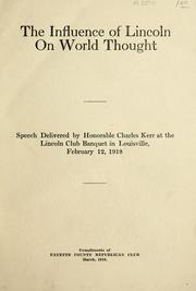 Cover of: The influence of Lincoln on the world thought by Charles Kerr