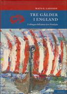 Cover of: Tre gälder i England by Mats G. Larsson