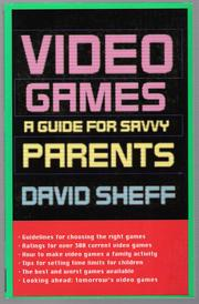 Cover of: Video Games: A Guide for Savvy Parents