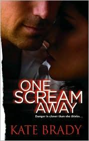 Cover of: One Scream Away by Kate Brady