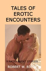 Cover of: Tales of Erotic Encounters | Robert W. Birch