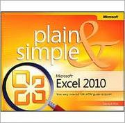 Cover of: Microsoft Excel 2010 Plain & Simple by Curtis D. Frye