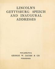 Cover of: Lincoln's Gettysburg speech and inaugural addresses by Abraham Lincoln