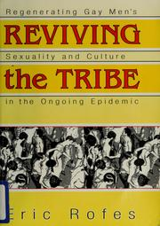 Cover of: Reviving the tribe | Eric E. Rofes