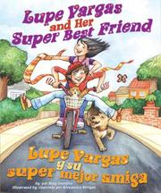 Cover of: Lupe Vargas and Her Super Best Friend / Lupe Vargas y su super mejor amiga