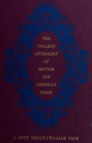 Cover of: The college anthology of British and American verse. | A. Kent Hieatt