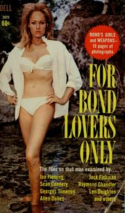 Cover of: For Bond lovers only | Sheldon Lane