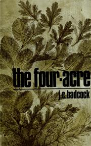Cover of: The Four-acre ... Illustrated by the author | Jack Clement BADCOCK