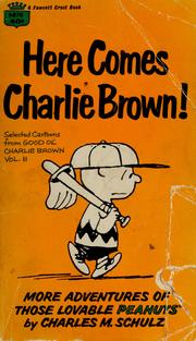 Cover of: Here comes Charlie Brown! | Charles M. Schulz