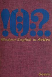 Cover of: Modern English in action, seven by Henry I. Christ