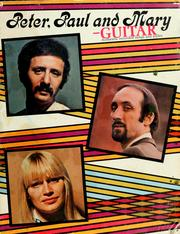 Cover of: Peter, Paul and Mary, guitar |