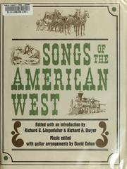Cover of: Songs of the American West by Richard E. Lingenfelter