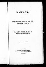 Cover of: Mammon, or, Covetousness the sin of the Christian Church by John Harris