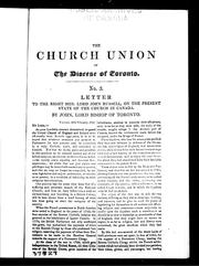 Cover of: Letter to the Right Hon. Lord John Russell, on the present state of the Church in Canada | Strachan, John