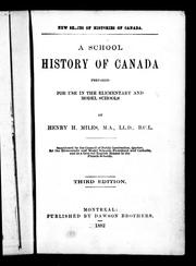Cover of: A school history of Canada by Henry H. Miles