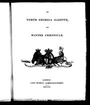 Cover of: The North Georgia gazette, and winter chronicle | Sabine, Edward Sir