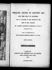 "Cover of: A whaling cruise to Baffin's Bay and the Gulf of Boothia, and an account of the rescue of the crew of the ""Polaris"" by Markham, Albert Hastings Sir"