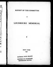 Cover of: Report of the Committee on Louisbourg Memorial | Society of Colonial Wars. Committee on Louisbourg Memorial