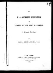 Cover of: The U.S. Grinnell expedition in search of Sir John Franklin | Elisha Kent Kane
