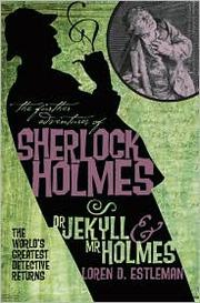 Cover of: Dr. Jekyll & Mr. Holmes (The Further Adventures of Sherlock Holmes) | Loren D. Estleman