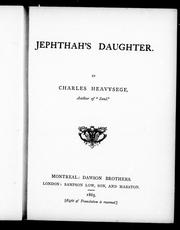 Cover of: Jephthah's daughter | Charles Heavysege