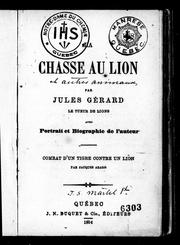 Cover of: La chasse au lion by Cécile Jules Basile Gérard