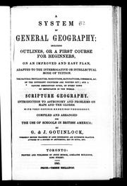 Cover of: A system of general geography including outlines, or, A first course for beginners | G. Gouinlock