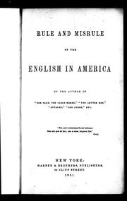 Cover of: Rule and misrule of the English in America by Thomas Chandler Haliburton