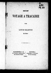 Cover of: Mon voyage à Tracadie | Louis Martin