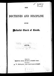 Cover of: The doctrines and discipline of the Methodist Church of Canada, 1874 by Methodist Church of Canada