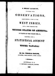 Cover of: A brief account, together with observations, made during a visit in the West Indies, and a tour through the United States of America, in parts of the years 1832-3 | Rolph, Thomas