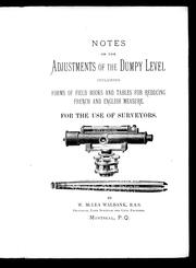 Cover of: Notes on the adjustments of the dumpy level by W. McLea Walbank