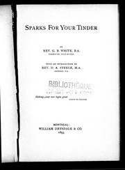 Cover of: Sparks for your tinder | G. R. White