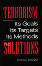 Cover of: Terrorism: The Solutions: Its Goals, Its Targets, Its Methods
