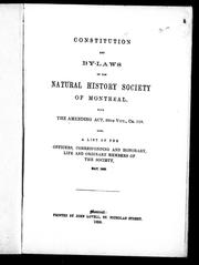 Cover of: Constitution and by-laws of the Natural History Society of Montreal by Natural History Society of Montreal