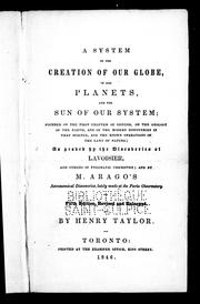 Cover of: A system of the creation of our globe, of the planets and the sun of our system | Taylor, Henry