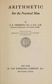 Cover of: Arithmetic for the practical man | James Edgar Thompson