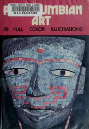 Cover of: Precolumbian art of North America and Mexico | general editor Francesco Abbate; translated [from the Italian] by Elizabeth Evans.