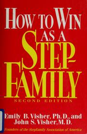 How to win as a stepfamily by Emily B. Visher