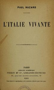 Cover of: L'Italie vivante by Paul Hazard