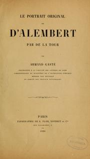 Cover of: Le Portrait original de d'Alembert par de la Tour by Armand Gasté